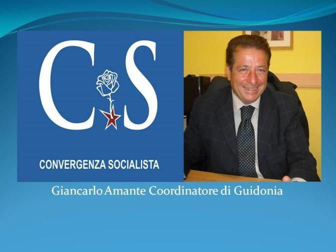 Convergenza Socialista socialismo sinistra partito socialista CS Nuovo Stato Sociale Giancarlo Amante Guidonia