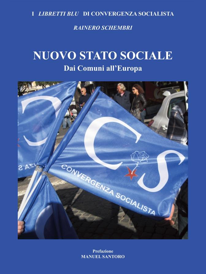 Convergenza Socialista socialismo sinistra partito socialista CS Nuovo Stato Sociale copertina