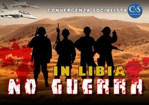 Convergenza Socialista socialismo sinistra partito socialista CS Nuovo Stato Sociale Società Volantino No Guerra in Libia