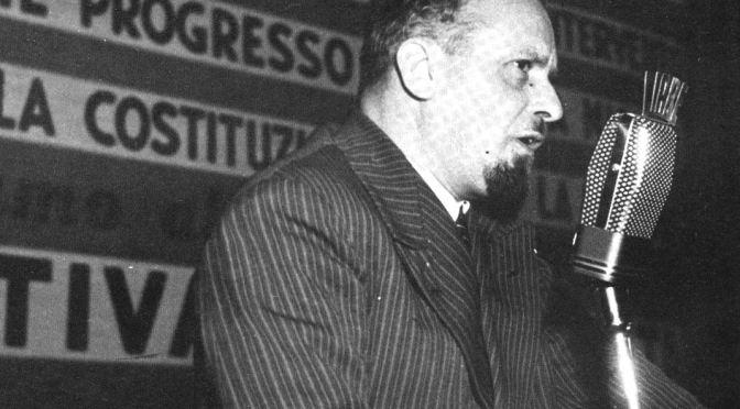 ALLE RADICI DEL SOCIALISMO ITALIANO: LELIO BASSO, UN SOCIALISTA RIGOROSO